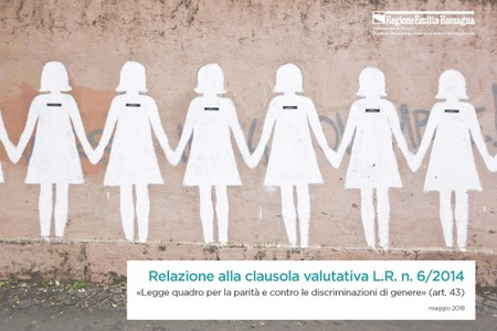 Legge quadro per la parità e contro le discriminazioni di genere: presentata la relazione alla clausola valutativa
