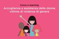 Corso e-learning «Accoglienza e assistenza delle donne vittime di violenza di genere»
